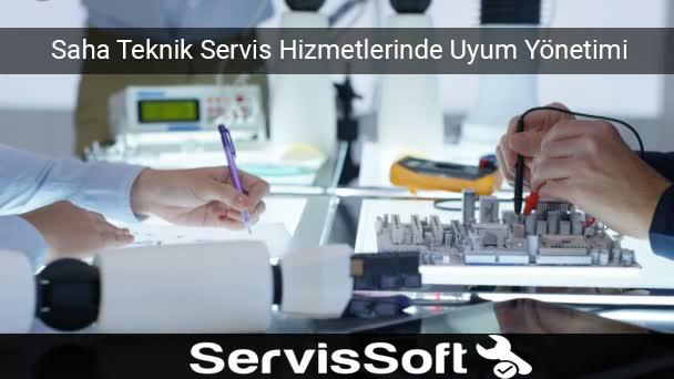 Saha Teknik Servis Hizmetleri Uyum Yönetimi